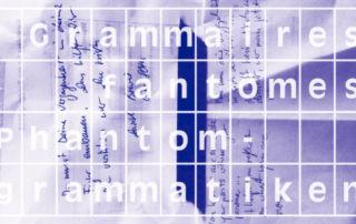 Image de l'exposition Grammaire Fantôme